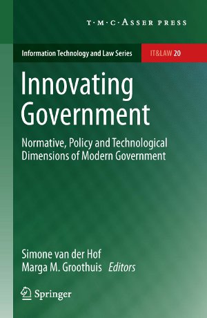 Book cover for: Innovating Government. Normative, policy and technological dimensions of modern government