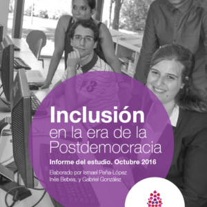 Cover of the report Inclusión en la era de la Postdemocracia